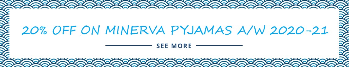 20% OFF ON MINERVA PYJAMS